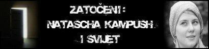 Zatočeni – Natascha Kampusch – i svijet?